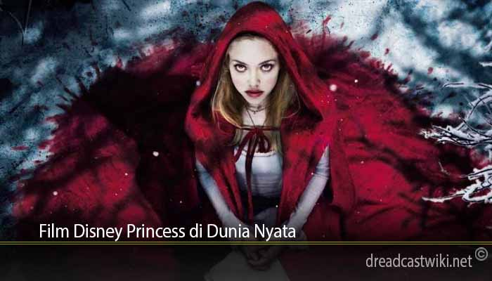 Film Disney Princess di Dunia Nyata