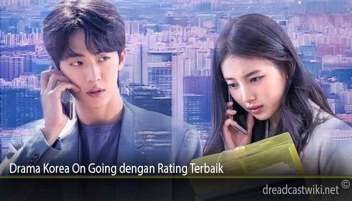Drama Korea On Going dengan Rating Terbaik
